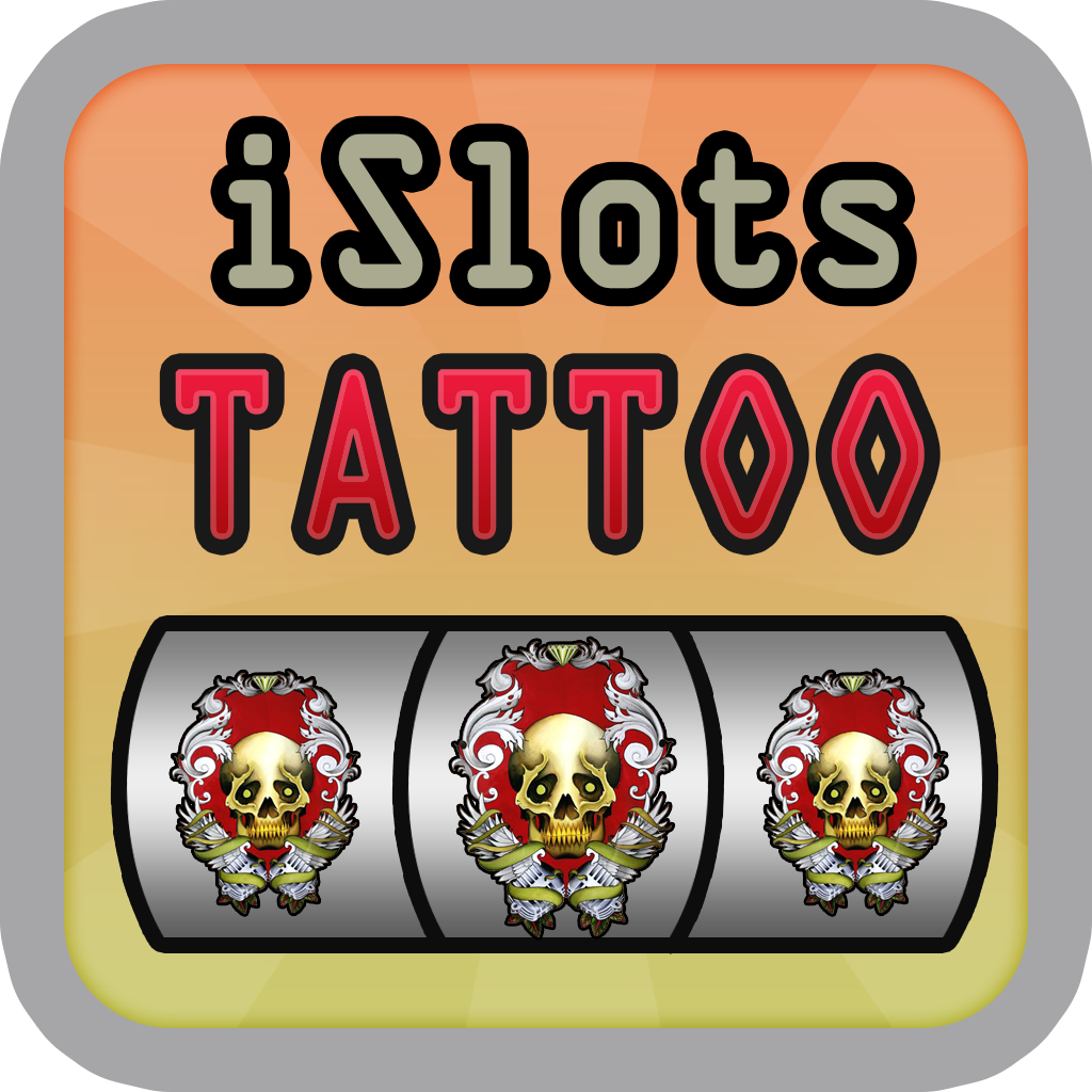iSolts The Tattoo Version ( Party Slot Machine for Every One )